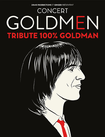 Goldmen  •  Le tribute 100% Goldman